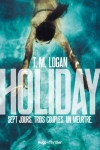 holiday, tm logan, hugo thriller