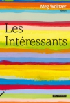 Meg Wolitzer, Intéressants, Great American Novel, Franzen
