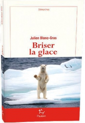 julien blanc-gras, l'insécable.