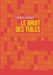 Giraud, le brut des tuiles, contre-allée, pp111