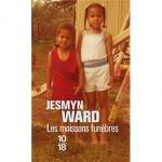Moissons funèbres, Jesmyn Ward, 10-18