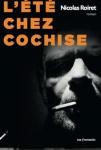 L'été chez Cochise, Roiret, Rue Fromentin